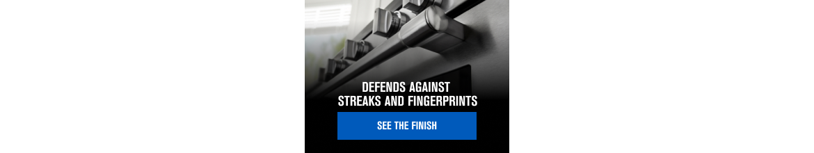 Learn about Fingerprint Resistant Stainless Steel