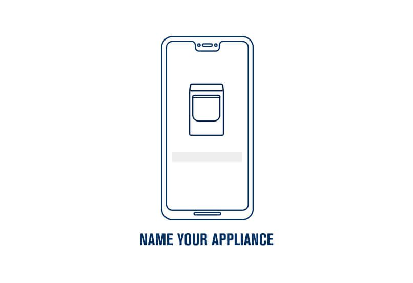 Step 8. Name your appliance.
