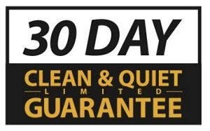 30 day clean and quiet limited guarantee